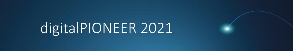 digitalPIONEER 2021